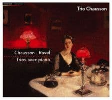 Trio Chausson<br>Chausson/Ravel<br>CD